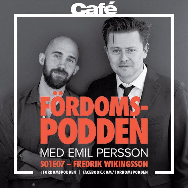 #7 Sitter Fredrik Wikingsson på info som kan spräcka 30 äktenskap?