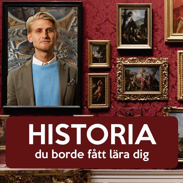 Historia du borde fått lära dig