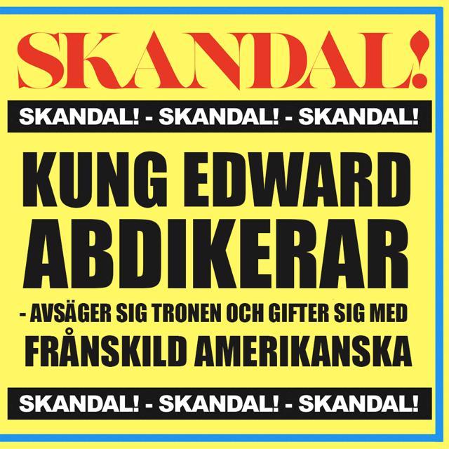 Edward & Wallis: affären som avsatte en kung