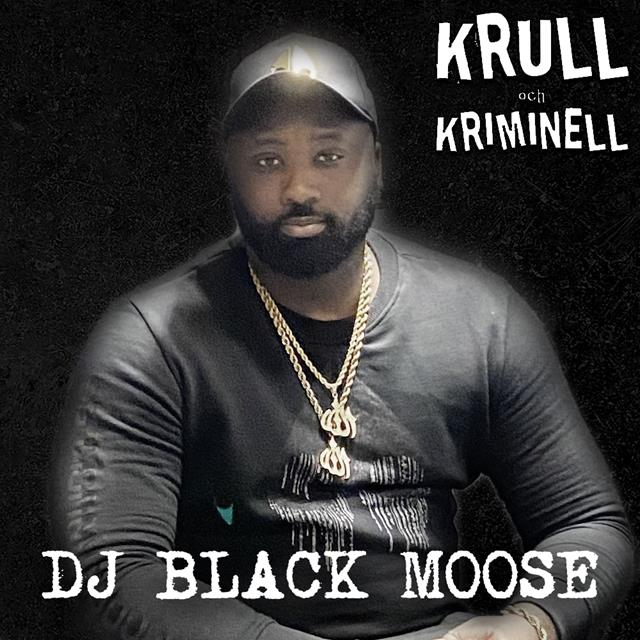 DJ Black Moose
