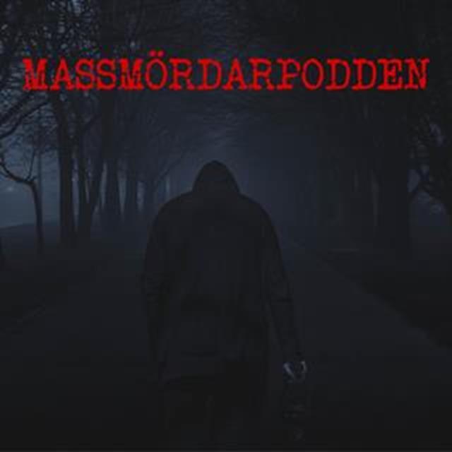 Johan Adamsson - Seriemördarpodden avsnitt 7