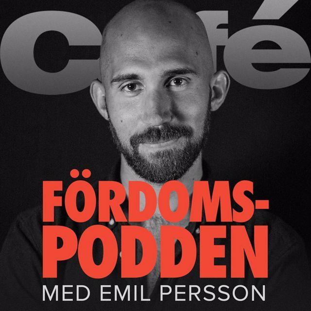 PREMIÄR 14 SEPTEMBER: Fördomspodden med Emil Persson