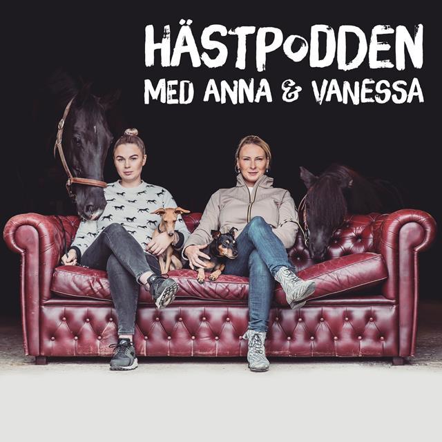 Hästpodden med Anna och Vanessa