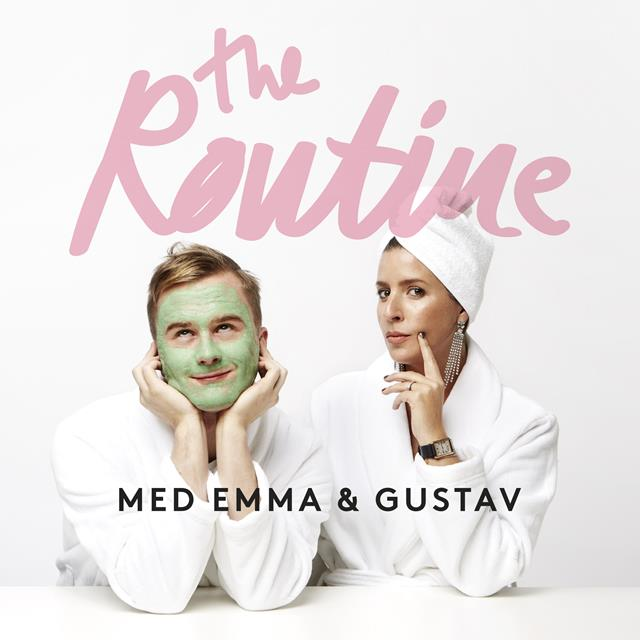 The Routine med Emma & Gustav