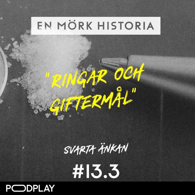"""Svarta änkan 3/5 - """"Ringar och giftermål"""""""