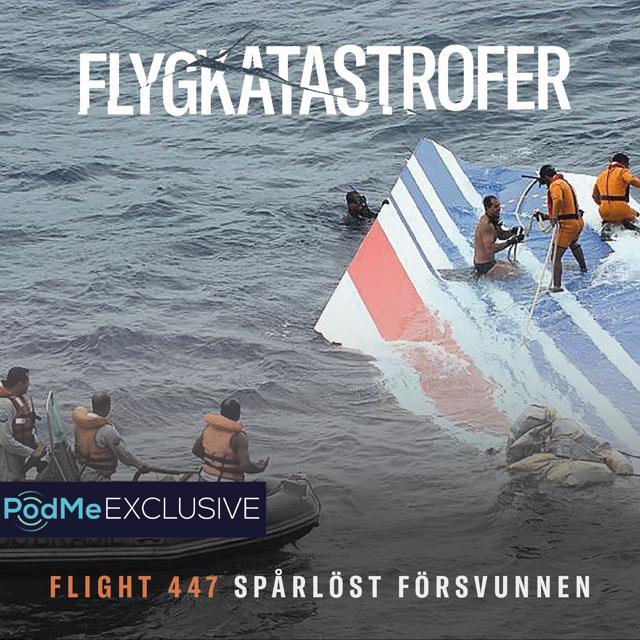 Flight 447 - Spårlöst försvunnen