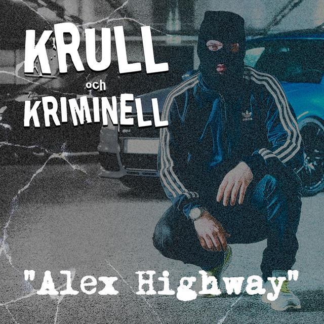 """""""Alex Highway"""""""