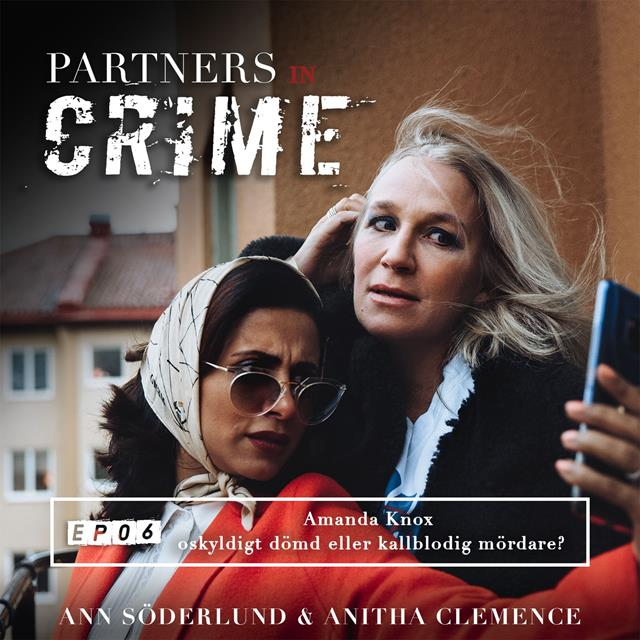 Amanda Knox - oskyldigt dömd eller kallblodig mördare?