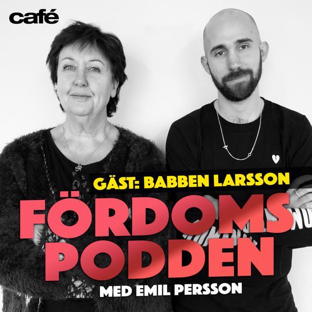 #82 Är Babben Larssons tårar väldigt kulformade?