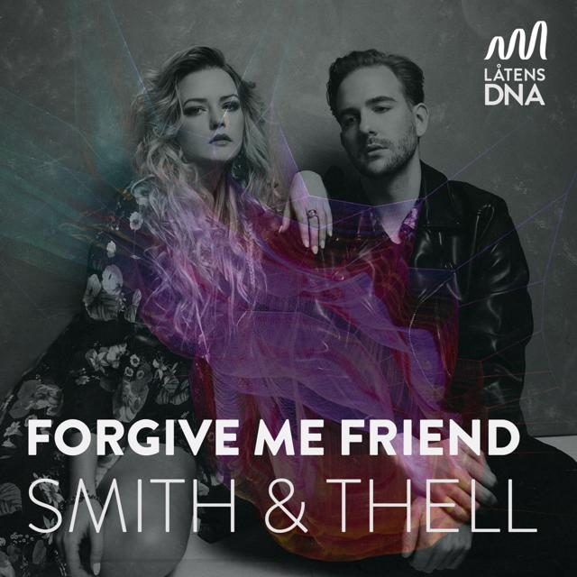 s01 - Smith & Thell - Forgive Me Friend