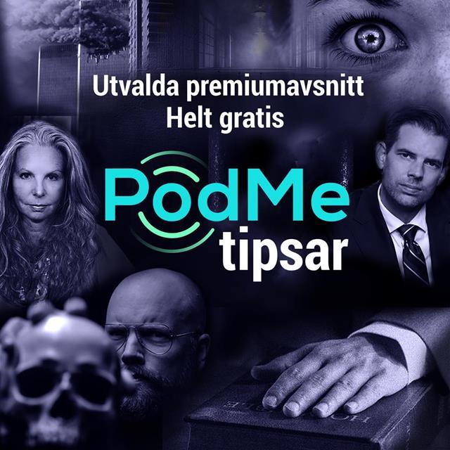 PodMe tipsar - Utvalda premiumavsnitt helt gratis