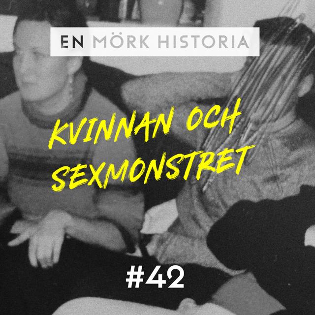 Kvinnan och sexmonstret - Flykten 3/3