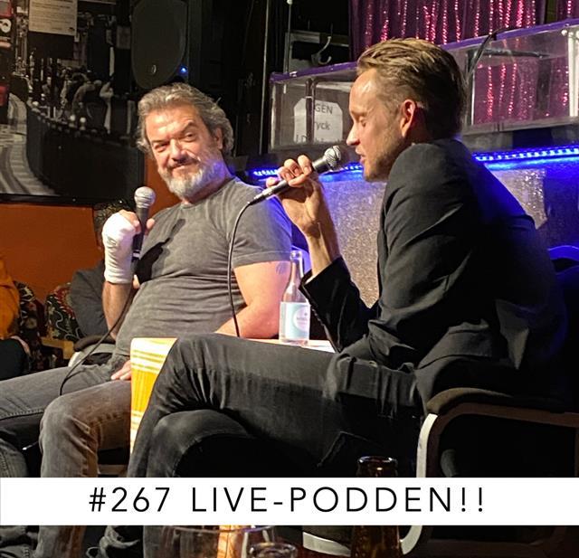 267. LIVE-PODDEN!