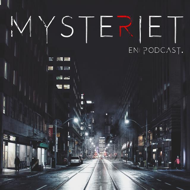 MYSTERIET – En Podcast