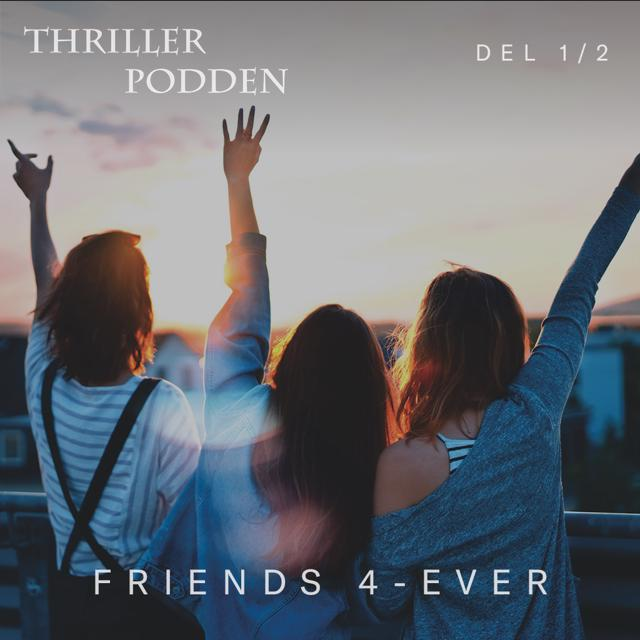 Friends 4-ever - Del 1