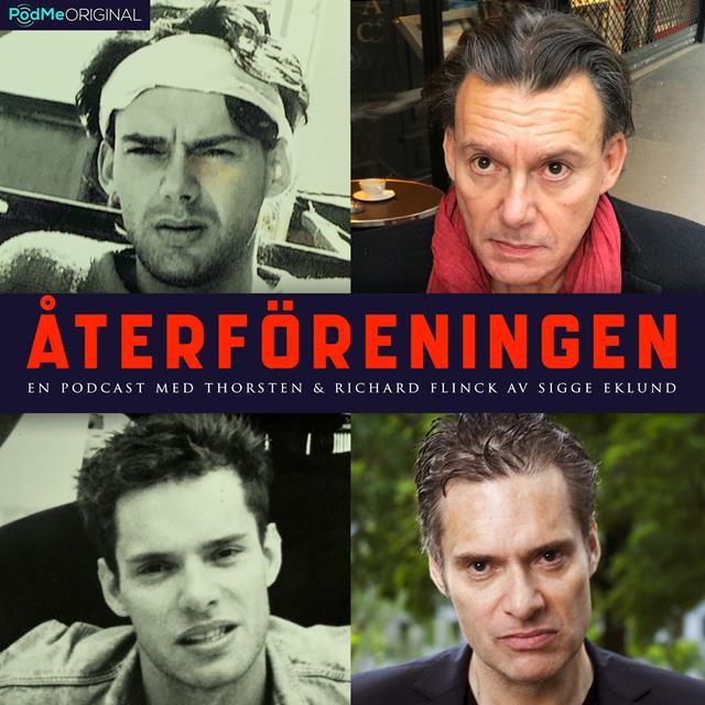 Återföreningen - En podcast med Thorsten och Richard Flinck – av Sigge Eklund