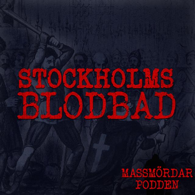 101. Stockholms blodbad del 1 av 4
